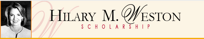 Hilary M. Weston Scholarship