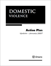 Ontario's Domestic Violence Action Plan – Update January 2007